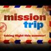 mission_trip-title-1-still-4x3