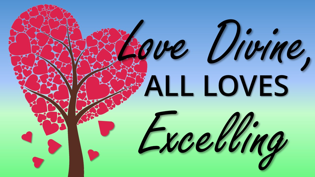 Love Divine, All Loves Excelling Image