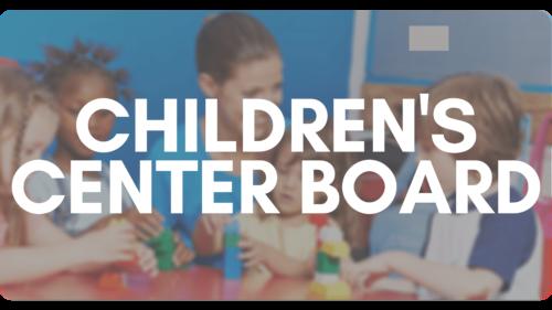 Children's Center Board