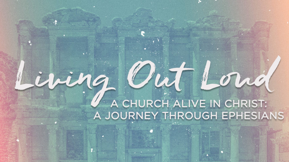 Living Out Loud: A Church in Christ