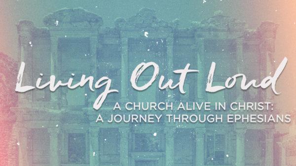 Living Out Loud - Week 1 Image