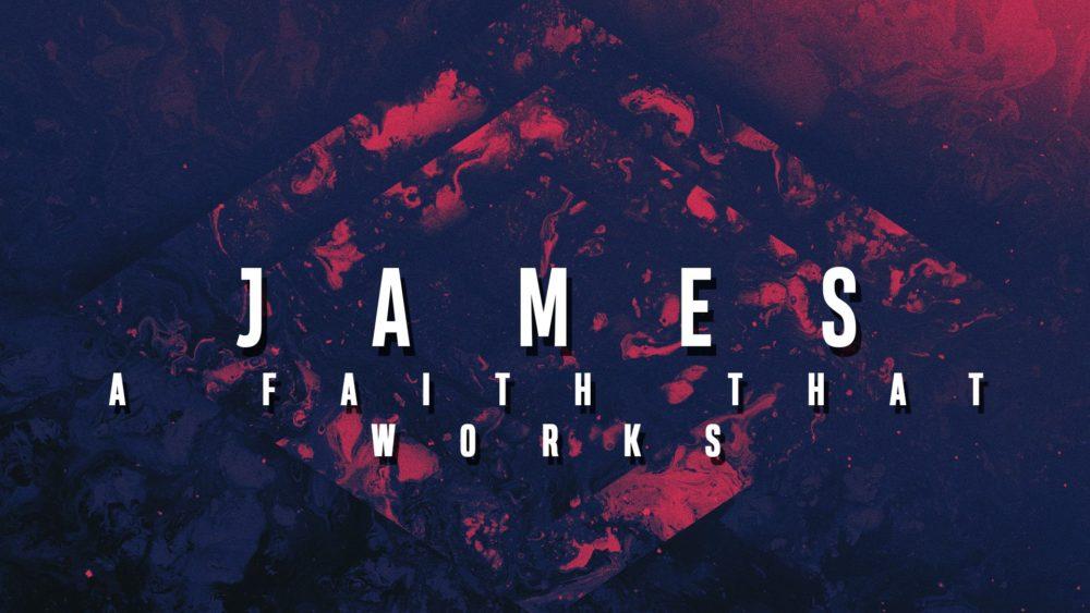 James: A Faith That Works